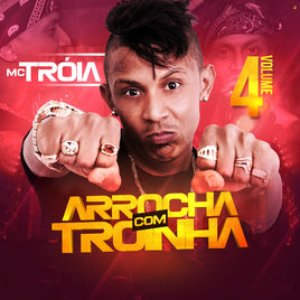 Arrocha Com Troinha, Vol. 4