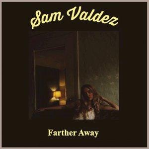 Farther Away - Single