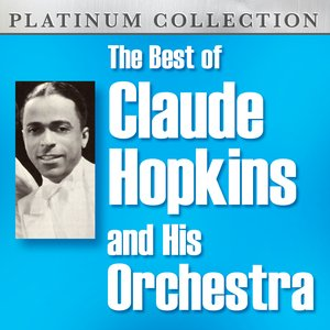 The Best of Claude Hopkins and His Orchestra