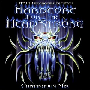 Hardcore for the Headstrong