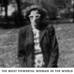 The Most Powerful Woman In The World