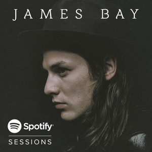 James Bay Spotify Session 2015