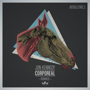Corporeal Remixed, Pt. 2