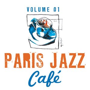 Paris Jazz Café, Vol.1