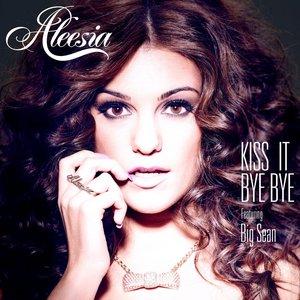 Kiss It Bye Bye (feat. Big Sean)