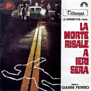 La morte risale a ieri sera (Original Motion Picture Soundtrack)