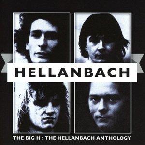 The Big H: The Hellanbach Anthology