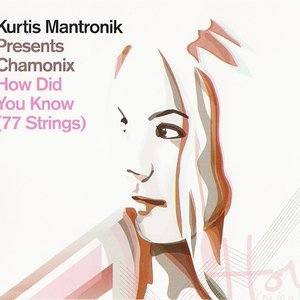 Avatar for Kurtis Mantronik Presents Chamonix