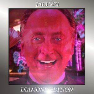 Jacuzzi (Diamond Edition)