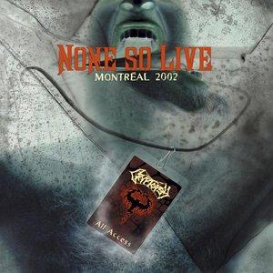 None So Live