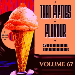 That Fifties Flavour Vol 67