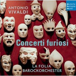 Vivaldi: Concerti Furiosi