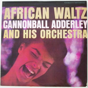Avatar for Cannonball Adderley and His Orchestra