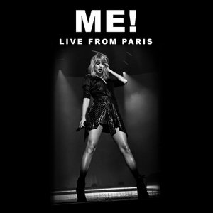 ME! (Live From Paris) - Single