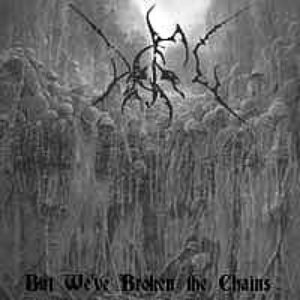 But We've Broken The Chains