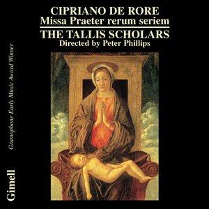 Cipriano de Rore: Missa Praeter rerum seriem