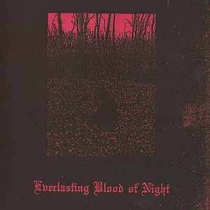 Everlasting Blood of Night