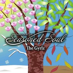 Songs for the Seasoned Soul