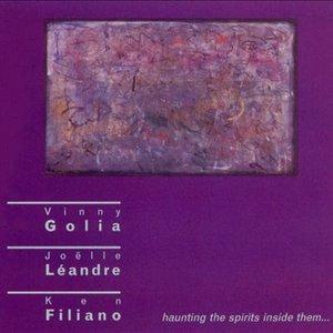 Golia, Vinny / Leandre, Joelle / Filiano, Ken: Haunting the Spirits Inside Them …