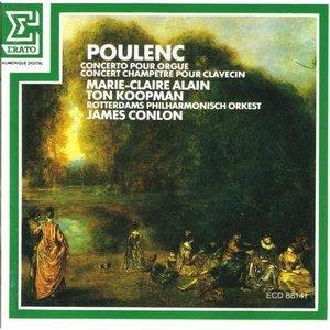 POULENC: Organ Concerto / Concert Champetre