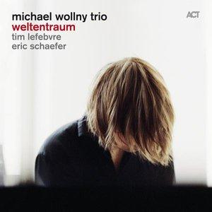 Weltentraum (feat. Tim Lefebvre & Eric Schaefer)