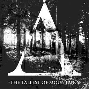 The Tallest Of Mountains