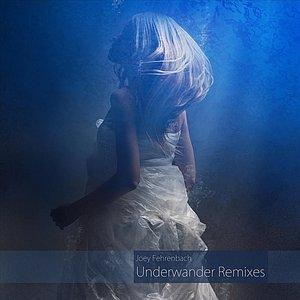 Underwander Remixes