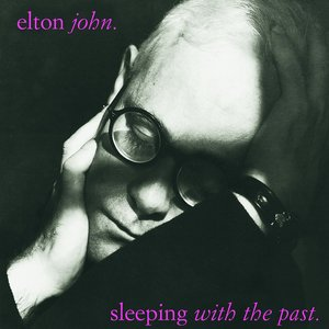 Sleeping With The Past (Remastered with bonus tracks)