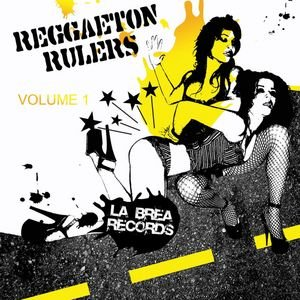 Reggaeton Rulers: Los Que Ponen (Edited Version)