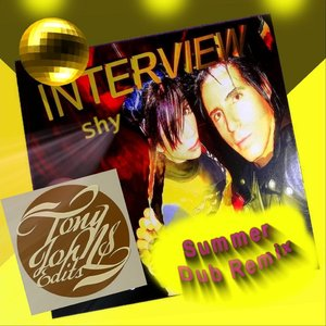 Interview Shy - Tony Johns Summer Dub Remix