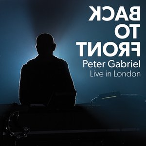 Back To Front: Peter Gabriel – Live in London