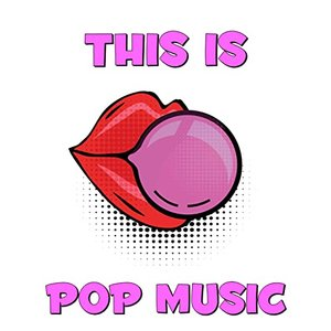 This Is Pop Music
