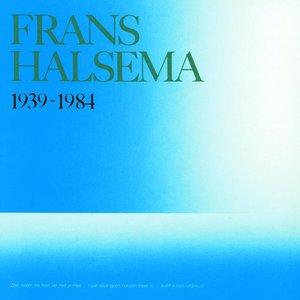 Frans Halsema 1939-1984