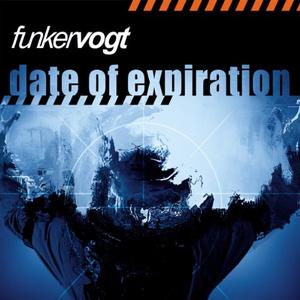 Funker Vogt - Date of Expiration - Lyrics2You