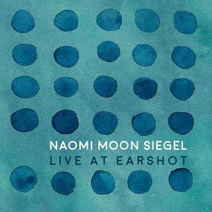 Live at Earshot (feat. Sean Woolstenhulme, Wayne Horvitz, Eric Eagle, & Geoff Harper)