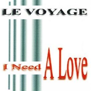 I Need A Love