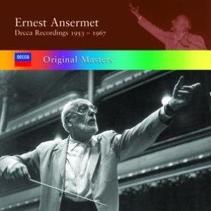 Ernest Ansermet: Decca Recordings 1953/1967