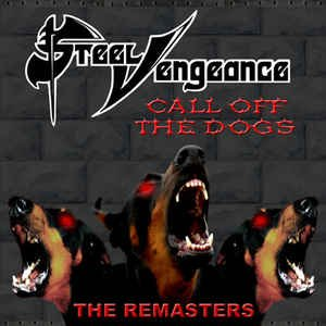 Call Off the Dogs: The Remasters