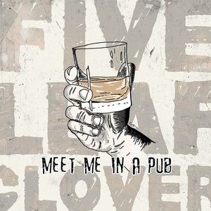 Meet Me In a Pub