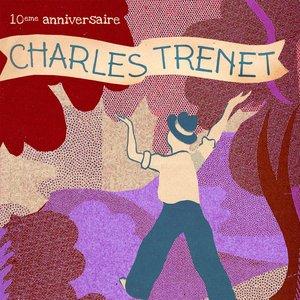 Charles Trenet : 10ème anniversaire