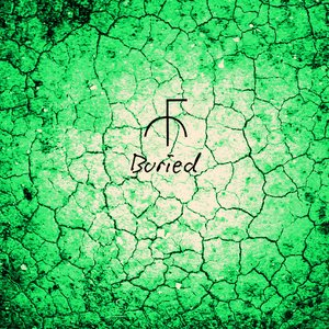 Buried / Cryptic Transmissions