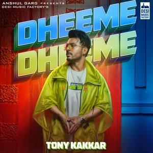 Dheeme Dheeme