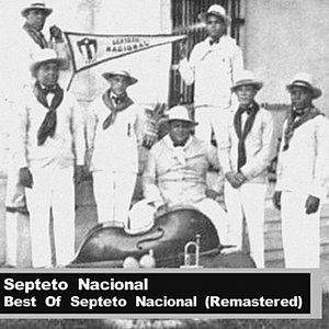 Best Of Septeto Nacional (Remastered)