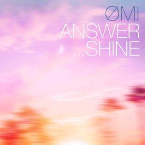 ANSWER... SHINE