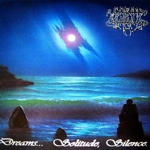 Dreams... Solitude, Silence