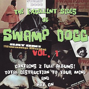 The Excellent Sides of Swamp Dogg Vol. 1