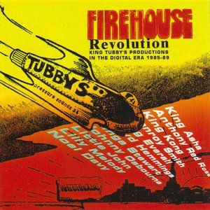 Image for 'Firehouse Revolution: King Tubby's Productions in the Digital Era 1985-89'