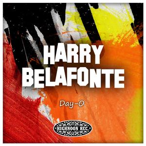 Harry Belafonte - Day-O!!! - Zortam Music