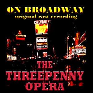 The Threepenny Opera - Original Broadway Cast