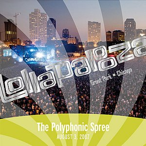 Live at Lollapalooza 2007: The Polyphonic Spree